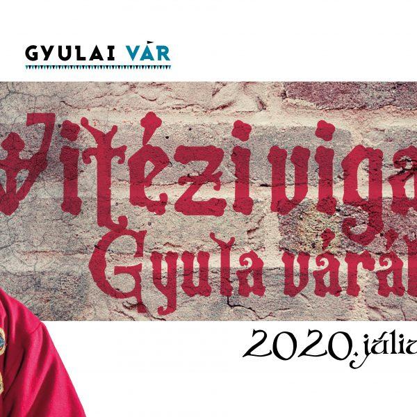 Vitézi vigalom Gyula várában